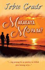 Makakaya po ba? ( published under Le Sorelle Publishing) by BambieWp