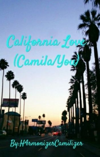 California Love (Camila/You)
