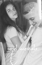 Zariel Oneshots🥀💛 by Aaliyahgilham