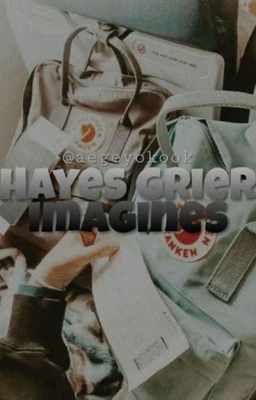 Hayes Grier Imagines ||