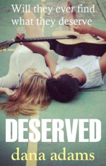 Deserved