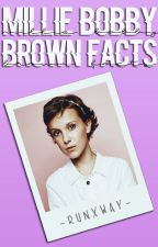 Millie Bobby Brown Facts by -Runxway-