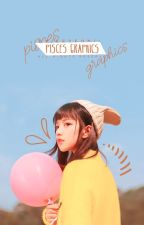 pisces graphics。 by aeyeori