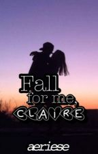 Fall for me, Claire by aeriese