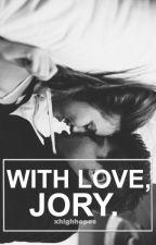 with love, jory /// calum hood au by xhighhopes