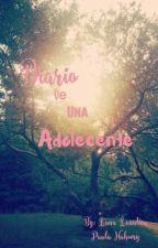 Diario de una adolescente (editando...) by paunahomy