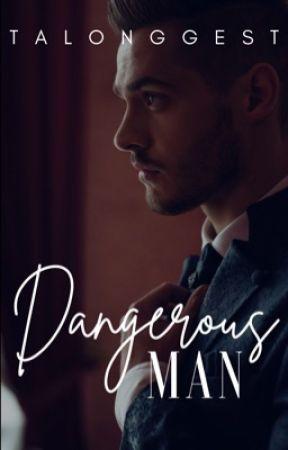 Dangerous Man by andeyyya