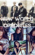 New World Opposites by livinshadowsX