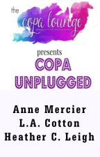 COPA Girls UNPLUGGED Story #1 September 10 & October 1, 2016 by TheCOPAgirls