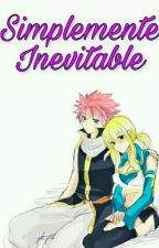 SIMPLEMENTE INEVITABLE (Nalu💕) by Dragneellove