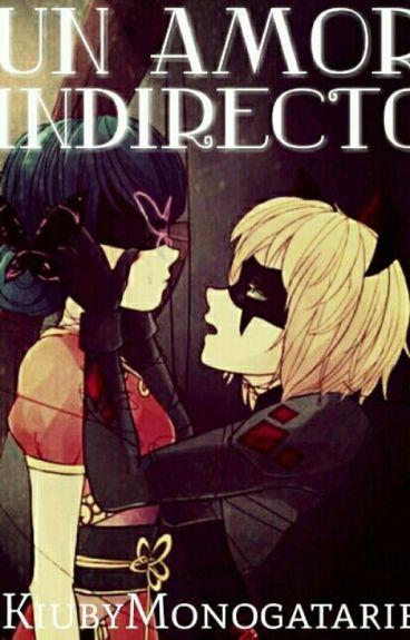 Un amor indirecto| Borrador| Pausada