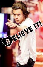 Believe it by Cupcake1414