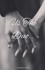 Us the due (a Bailey Sok and Kenneth San Jose story) by LamaHinnawi