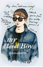 My BAD BOY  by kimlieara0209