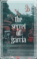 The Secret of Garcia | Fairy Tail ✔ by ChocoDarling23
