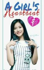 A GIRL'S HEART BEAT by azuki57