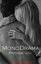 MonoDrama-Promise You by NaokoAngeL