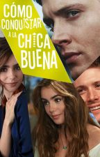 Cómo Conquistar A La Chica Buena   Dean Winchester by QueenOfHellhounds