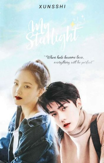 My Starlight ☆  [On - going]