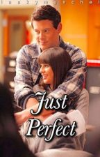 Just Perfect by Gleekymonchele