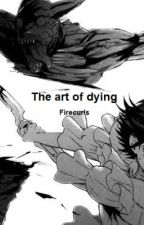 The art of dying by Guldfluff
