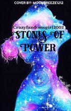 Stones of Power by crazyfandomsgirl2002