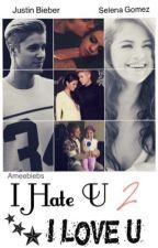 I HATE U I LOVE U (2) by Ameebiebs