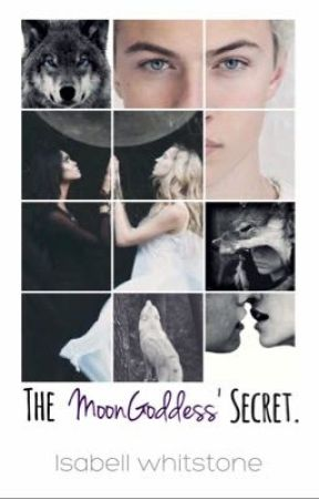 The moonGoddess' secret. by isabellwhistone