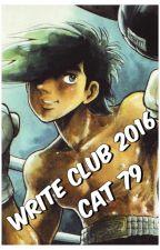 WRITE CLUB 2016  *Cat_79* by cat_79