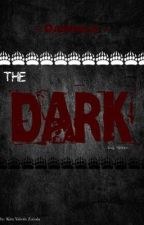 The Dark || Scary Stories by did_I_stutter_