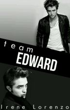 Team Edward || Twilighters by iree_nbhd