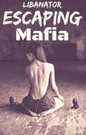 Escaping mafia by libanator