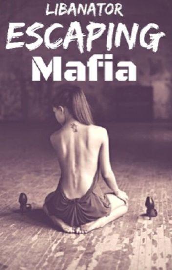 Escaping mafia
