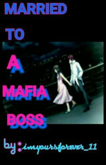 Married To A Mafia Boss