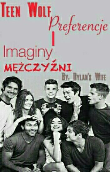 Preferencje i Imaginy - Teen Wolf✒ MĘŻCZYŹNI