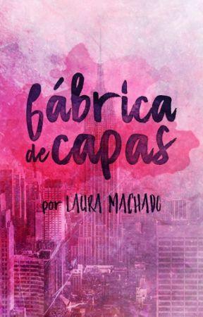 Fábrica de Capas (FECHADO) by LauraaMachado