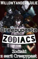 Creepypasta Zodiacs by WillowYandereJulie