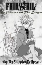 The Princess and The Dragon {A NaLu Story} by TheShippingEclipse