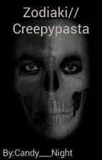 Zodiak // Creepypasta by Candy___Night