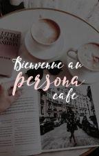Bienvenue au Persona Café by enfant-minuit