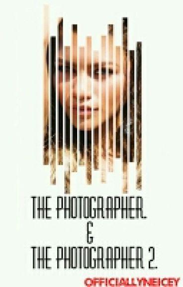 The Photographer. [Book 1] || The Photographer 2. [Book 2]