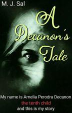 A Decanon's tale by angelidiaboli