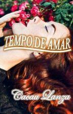 Tempo De Amar by CacauLanza