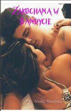Zakochana w Bandycie by nowa24