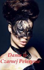 Dama w czarnej pelerynie. by Queenwithcats