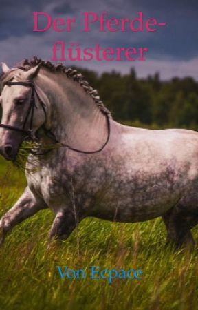 Der Pferdeflüsterer  by Ecpace