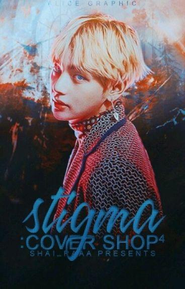 Stigma: Cover Shop 4 » CLOSE