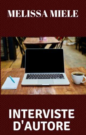 Interviste d'autore by Melissami91