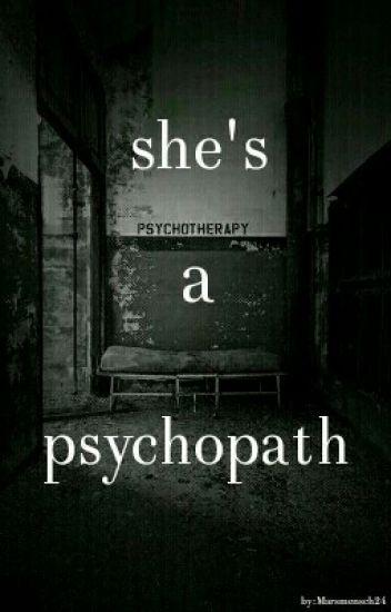 she's a psychopath
