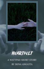 Heartfelt by DenaAnggita